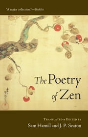 The Poetry of Zen ebook by Sam Hamill,J. P. Seaton