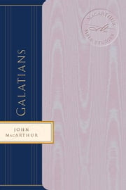 Galatians ebook by John F. MacArthur