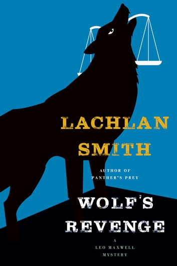 Wolf's Revenge ebook by Lachlan Smith