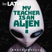 My Teacher is an Alien audiobook by Bruce Coville
