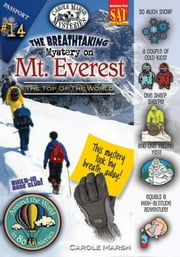 The Breathtaking Mystery on Mt. Everest (The Top of the World) ebook by Carole Marsh