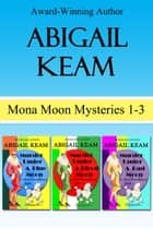 Mona Moon Mystery Box Set 1 ebook by