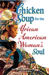 Chicken Soup for the African American Woman's Soul ebook by Jack Canfield,Mark Victor Hansen