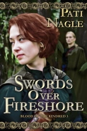 Swords Over Fireshore ebook by Pati Nagle