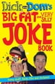Dick and Dom's Big Fat and Very Silly Joke Book eBook par Richard McCourt,Dominic Wood