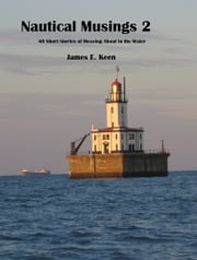 Nautical Musings 2 ebook by James Keen