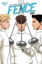 Fence #3 ebook by C.S. Pacat, Johanna the Mad, Joana Lafuente