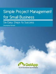 Simple Project Management for Small Business ebook by Christophe Primault
