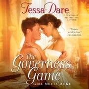 The Governess Game - Girl Meets Duke audiobook by Tessa Dare