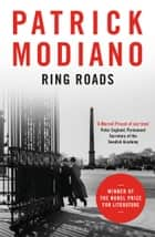 Ring Roads ebook by Patrick Modiano