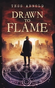 Drawn to Flame ekitaplar by Tess Arnold