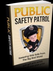 Public Safety Patrol ebook by Anonymous