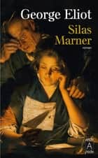 Silas Marner ebook by George Eliot, Isabelle Vieville degeorges, Auguste Malfroy