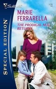 The Prodigal M.D. Returns ebook by Marie Ferrarella