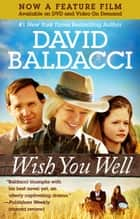 Wish You Well ebook by David Baldacci