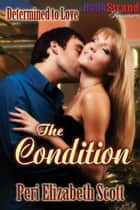 The Condition ebook by Peri Elizabeth Scott