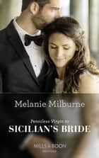 Penniless Virgin To Sicilian's Bride (Mills & Boon Modern) (Conveniently Wed!, Book 17) ekitaplar by Melanie Milburne