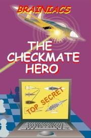 The Checkmate Hero ebook by Tom Lee