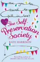 The Self-Preservation Society ebook by Kate Harrison