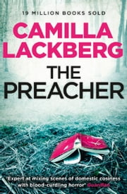 The Preacher (Patrik Hedstrom and Erica Falck, Book 2) ebook by Camilla Lackberg