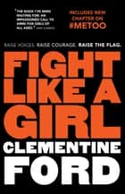 Fight Like A Girl ebook by