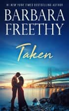 Taken ebook by Barbara Freethy