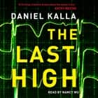The Last High audiobook by Daniel Kalla