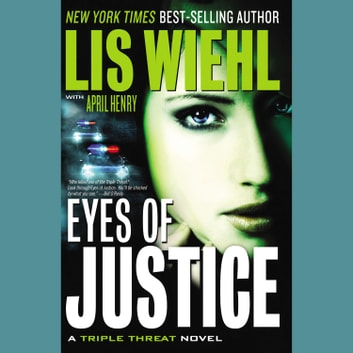 Eyes of Justice audiobook by Lis Wiehl,April Henry