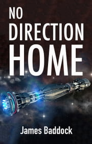 No Direction Home ebook by James Baddock