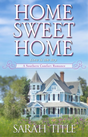 Home Sweet Home ebook by Sarah Title