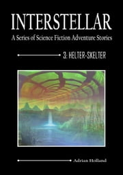 Helter: Skelter ebook by Adrian Holland