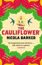 The Cauliflower® ebook by Nicola Barker