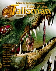 Tales of the Talisman, Volume 8, Issue 3 ebook by David Lee Summers