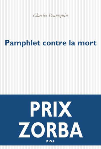 Pamphlet contre la mort ebook by Charles Pennequin