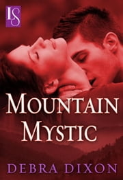 Mountain Mystic - A Loveswept Classic Romance ebook by Debra Dixon