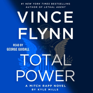 Total Power audiolibro by Vince Flynn,Kyle Mills