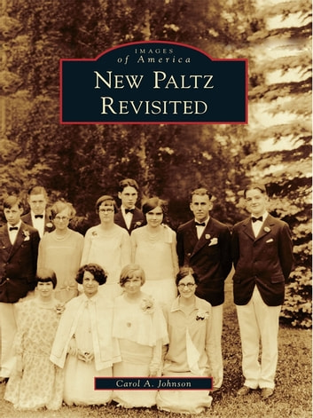 New Paltz Revisited ebook by Carol A. Johnson