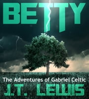 Betty ebook by J.T. Lewis