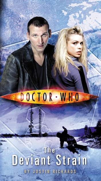 Doctor Who: The Deviant Strain ebook by Justin Richards