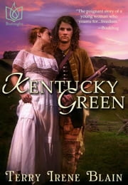 Kentucky Green ebook by Terry Blain