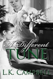 A Different Tune ebook by Kobo.Web.Store.Products.Fields.ContributorFieldViewModel