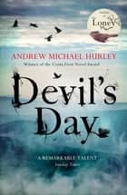 Devil's Day - From the Costa winning and bestselling author of The Loney ebook by Andrew Michael Hurley