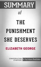 Summary of The Punishment She Deserves ebook by Paul Adams