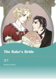 THE RAKE'S BRIDE (Mills & Boon Comics) - Mills & Boon Comics ebook by Nicola Cornick, JET