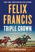 Triple Crown ekitaplar by Felix Francis