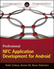 Professional NFC Application Development for Android ebook by Vedat Coskun,Kerem Ok,Busra Ozdenizci