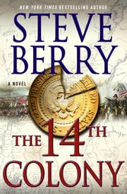 The 14th Colony ebook by Steve Berry