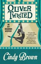 Oliver Twisted ebook by Cindy Brown