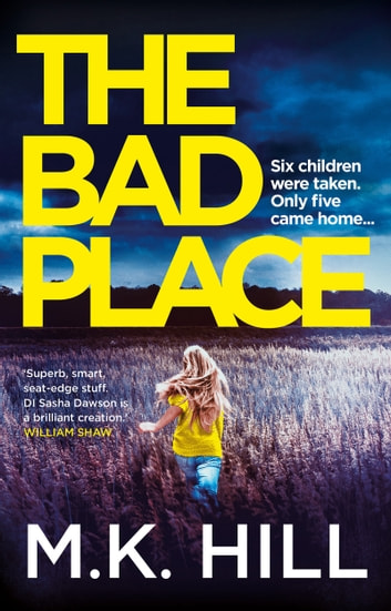 The Bad Place - The most addictive new thriller of 2019 ebook by M.K. Hill