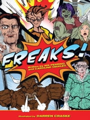 Freaks ebook by Caroline Smailes,Nik Perring,Darren Craske